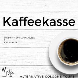 Kaffeekasse – Support Your Local Guide & Art Dealer