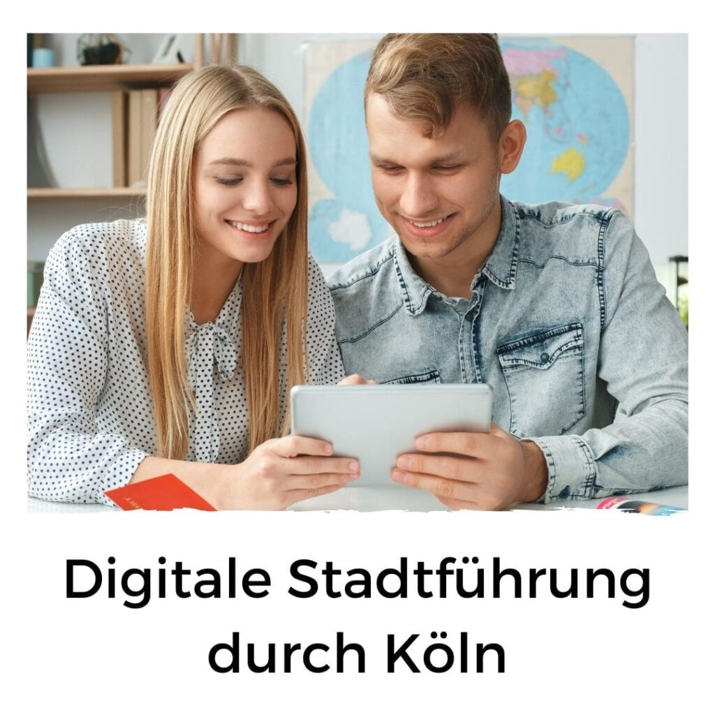Digitale Stadttour durch Köln