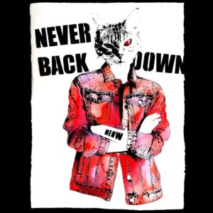 Never Back Down (Pink) By MEOW
