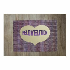 RELOVEUTION #18 By Thisisnotabaoutaname